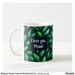 Love mom customizable botanical mug at Zazzle