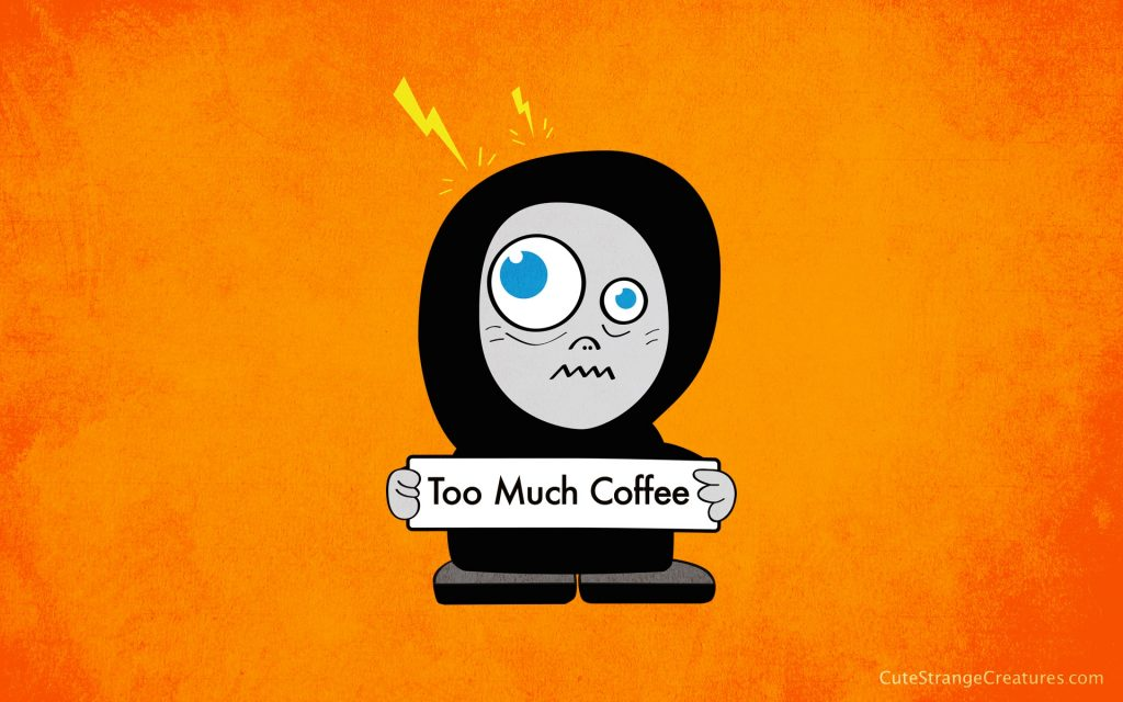Too Much Coffee desktop wallpaper by boriana griomova